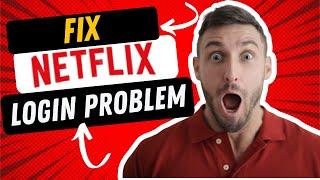 Netflix Login Problems - Netflix Movies