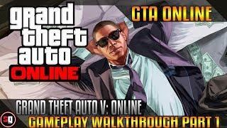Grand Theft Auto V Online Walkthrough Part 1 - Intro