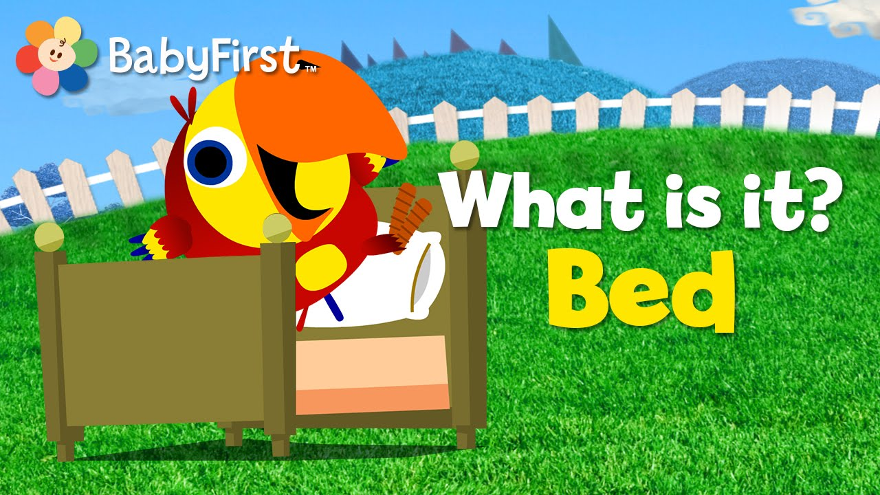 Bed   What Is It?   Vocabularry   BabyFirst TV - YouTube