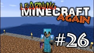 Searching for the Nether Fortress - Learning Minecraft Again #26