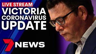 41 deaths in Victoria: Premier Daniel Andrews live COVID-19 press conference | 7NEWS