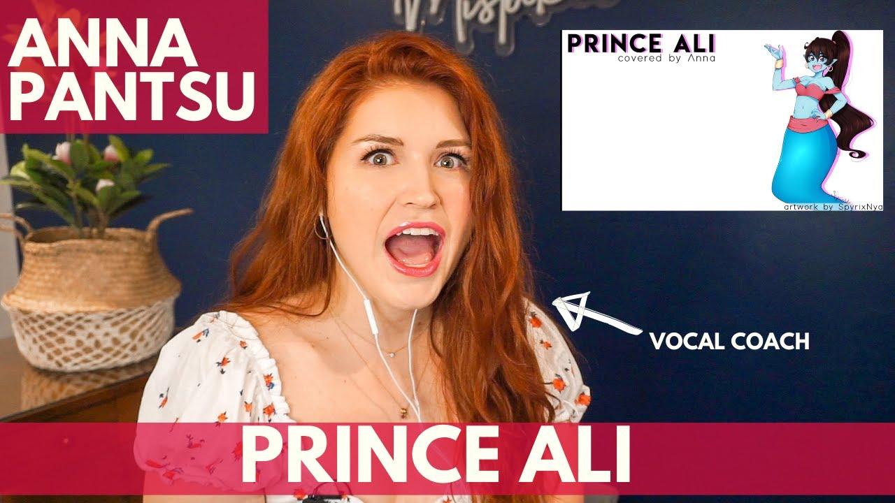 ANNAPANTSU I Prince Ali -  Vocal coach reacts!