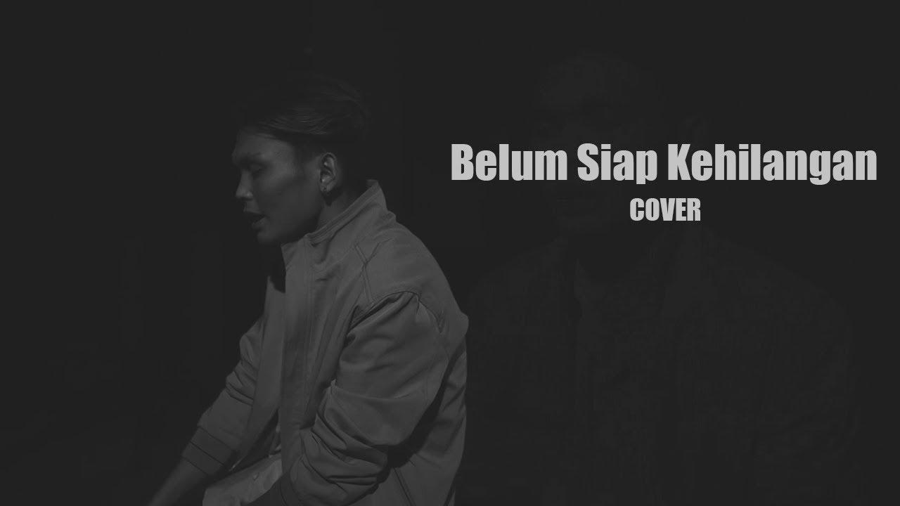 Download Belum Siap Kehilangan - Stevan Pasaribu (Video Lirik) | Adlani Rambe [Live Cover]