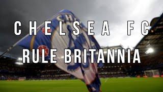 "Chelsea FC: ""Rule Britannia"""