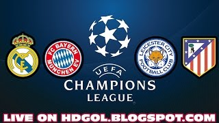 Champions SHOW - Leicester City vs Atlético Madrid / Real Madrid vs Bayern Munich - UCL - 18/04/2017