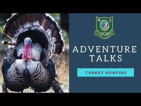 NH Fish And Game Adventure Talks - Turkey Hunting