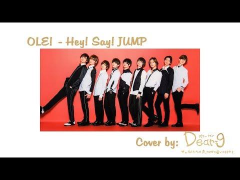 「歌ってみた」Hey! Say! JUMP - OLE! (Cover by Dear9)