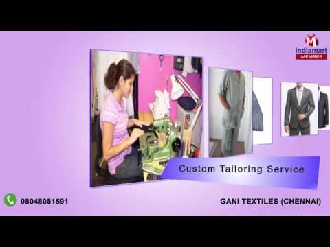 Textile Fabric and Readymade Garments By Gani Textiles, Chennai