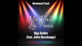No Vale la Pena - Olga Guillot (feat. Julito Deschamps) - Duetos Imposibles - Unreleased Track
