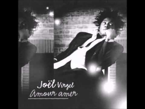 Joel Virgel Amour Amer