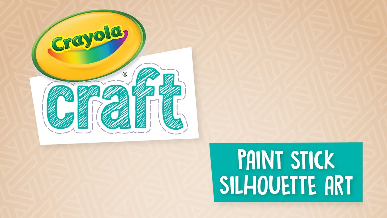 Paint Stick Silhouette Art Craft Crafts Crayola Com Crayola Ciy Diy Crafts For Kids And Adults Crayola Com