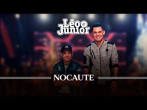 Léo e Júnior - Nocaute ( Ao vivo )