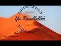 Download Shalawat Yarasullallah |TumHiHo Version| Lirik dan Terjemah MP3 song and Music Video