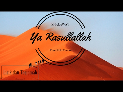 Shalawat Yarasullallah |TumHiHo Version| Lirik dan Terjemah