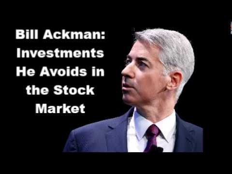 Bill Ackman: Investments He Avoids in the Stock Market