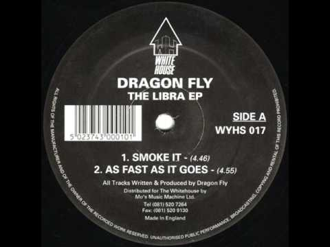Dragon Fly - Smoke It - White House Records