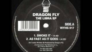 Dragon Fly - Smoke It - White House Records