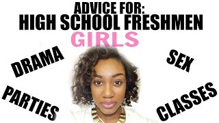Advice for Freshmen Girls (High School)