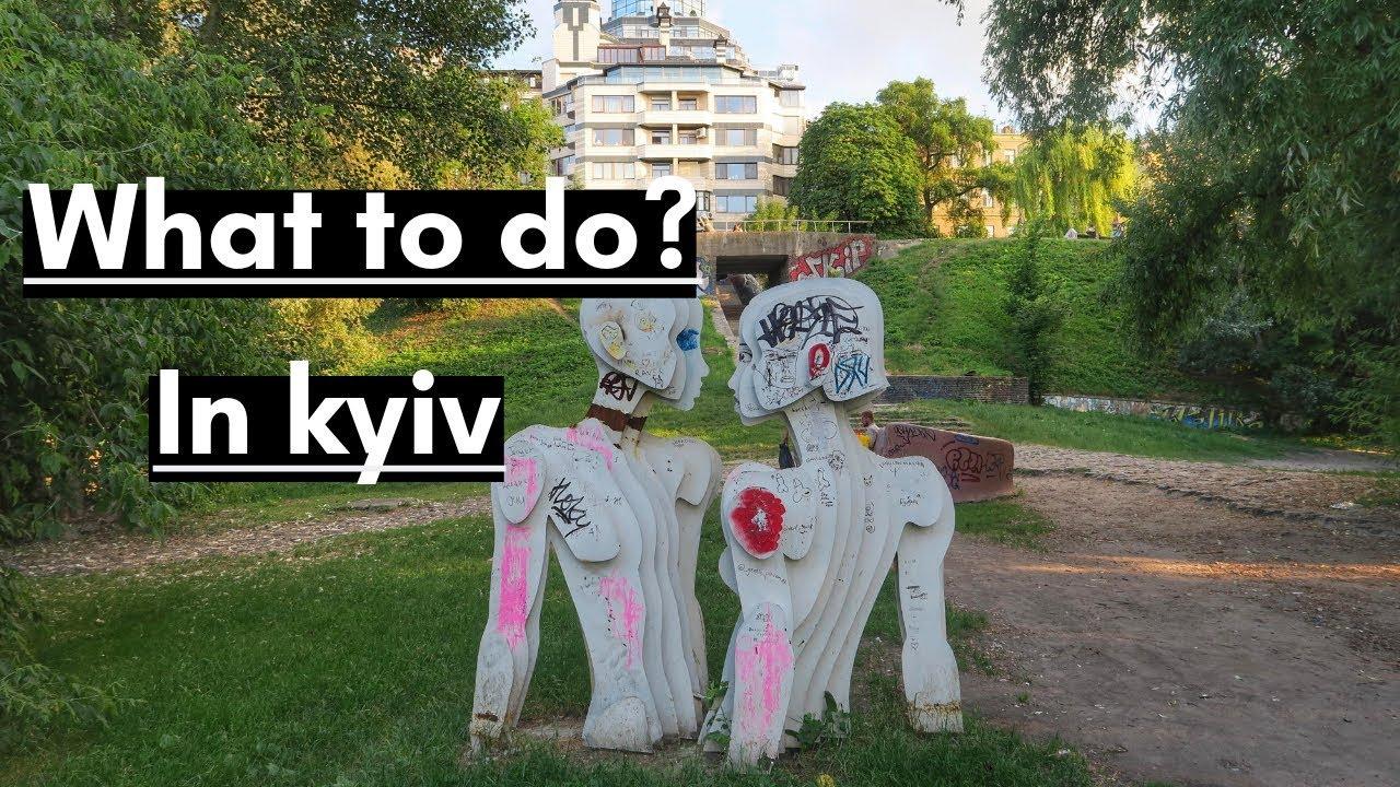 WHAT TO DO IN KIEV | KYIV (Kiev) UKRAINE