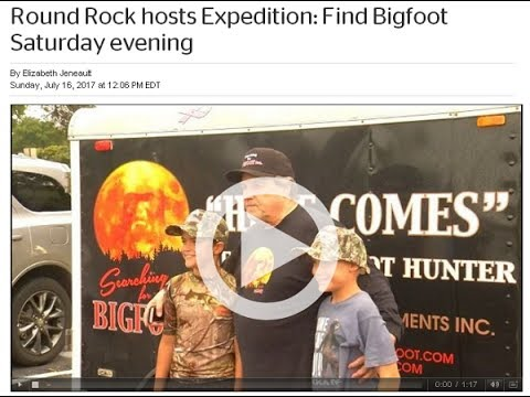 Expedition Find Bigfoot Round Rock Texas Bigfoot Event