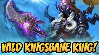 Hearthstone: Wild Kingsbane King!