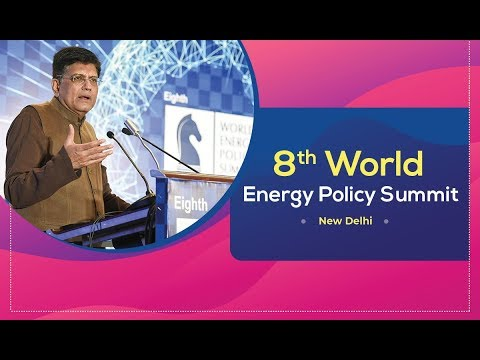 Addressing the 8th World Energy Policy Summit, in New Delhi