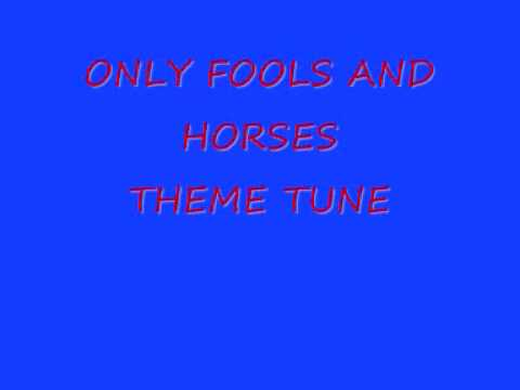 ONLY FOOLS AND HORSES THEME SONG