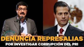 Peña aplicó castigo económico por investigar corrupción en el PRI: Corral