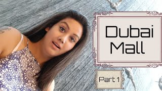 The Dubai Mall | Water fountain | Burj Khalifa | Mamta Sachdeva | Cabin Crew Day Off | Part 1 |