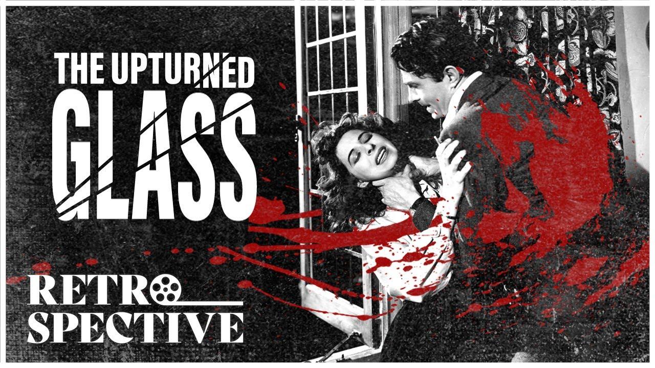 The Upturned Glass 1947 Full Movie