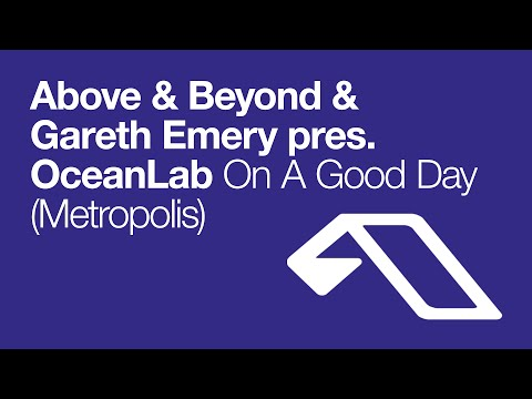 'On A Good Day (Metropolis)' - Record Of The Week on Above & Beyond's Trance Around The World #340