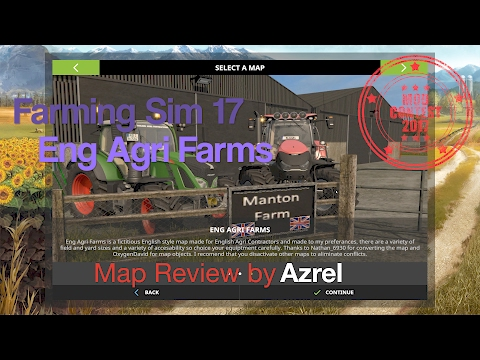 Farming Simulator 17 - Eng Agri Farms - Mod Contest Special Map Walkthrough