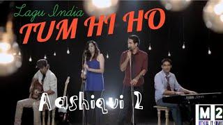 Lagu India TUM HI HO - music movie 84