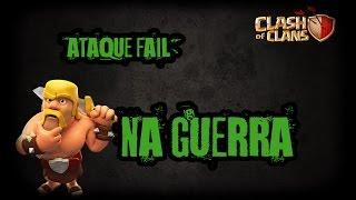 Clash of Clans (PT-BR) - Ataque fail na guerra