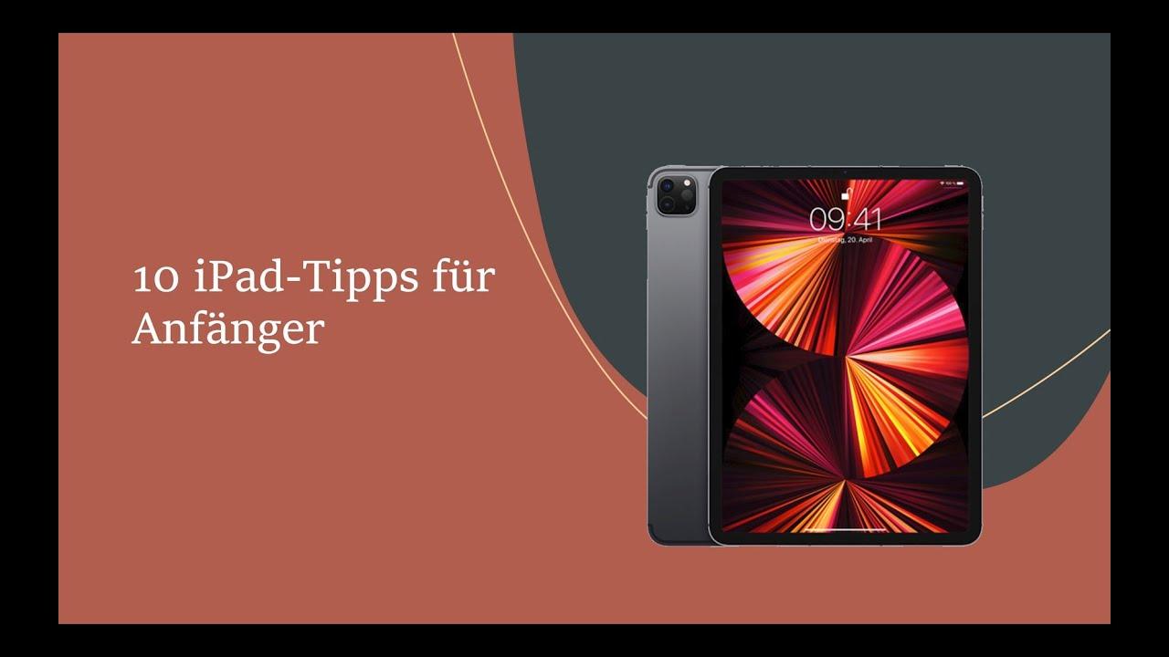 10 iPad - Tipps für Einsteiger (Schülerinnen und Schüler / Lehrerinnen und Lehrer)