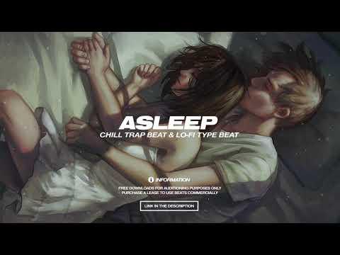 """[FREE] CHILL TRAP BEAT X LO-FI TYPE BEAT 2020 – """"Asleep"""""""