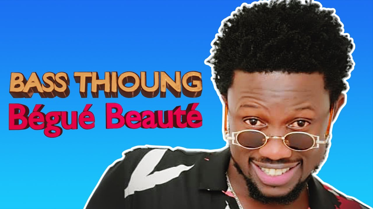 Bass Thioung - Bégué Beauté (Audio Officiel)