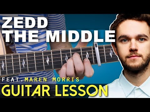 Guitar Lesson | The Middle | Zedd | Chords | On-Screen TAB