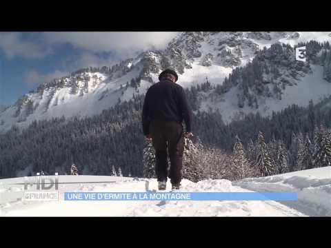 Un vie d'ermite à la montagne