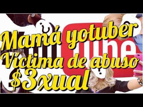 🚨😨Mamá Youtuber SUFRE 4BUS0 $3XUAL 😱😭/ Ultima Hora🚨