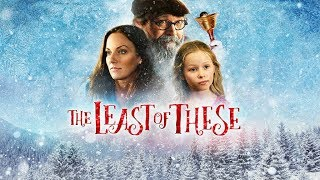 The Least of These - Trailer