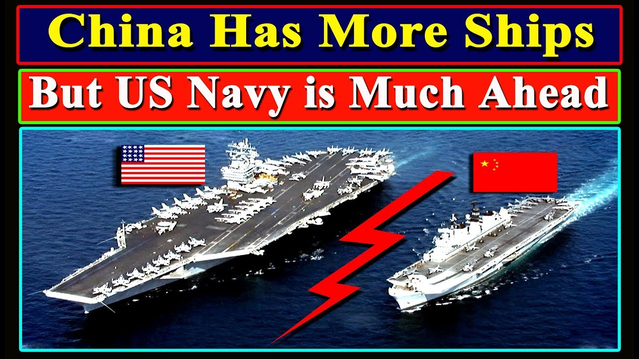 Why US Navy is Much Ahead of Chinese Navy, Even Chinese Navy (PLAN) has  More Ships? - YouTube