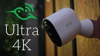 Arlo Ultra 4K - Let's talk about it