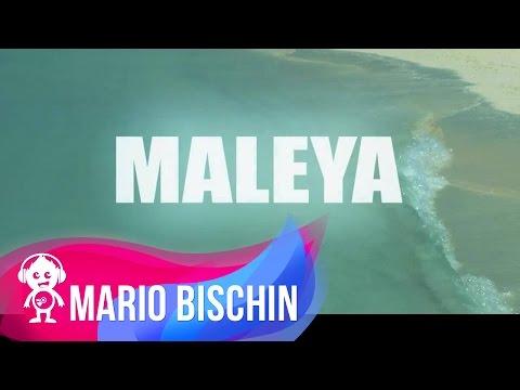 MARIO BISCHIN - MALEYA ( LYRICS VIDEO ) 2014