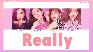 [COLOR CODED/THAISUB] BLACKPINK - Really #พีชซับไทย