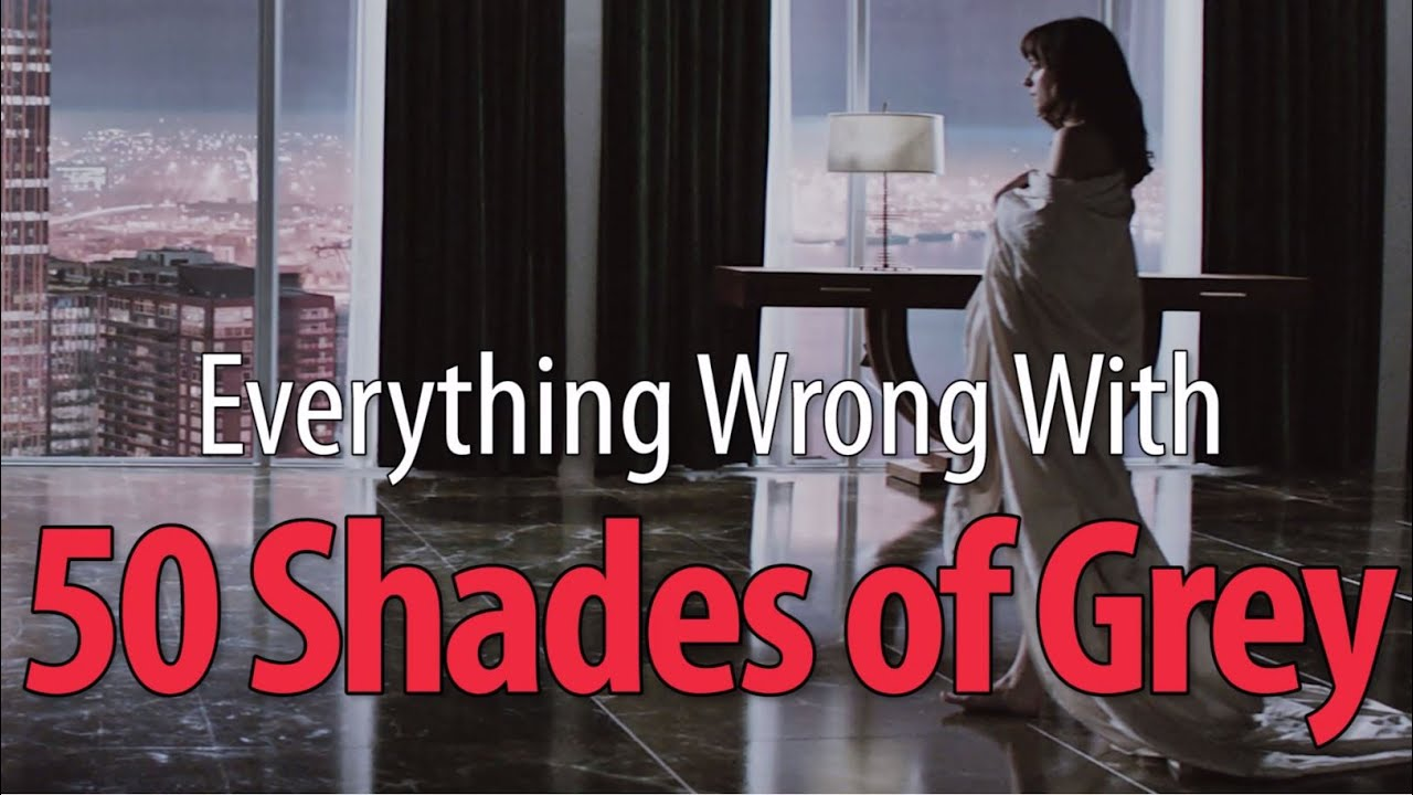 everything wrong fifty shades of grey in minutes or less everything wrong fifty shades of grey in 18 minutes or less