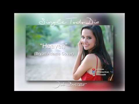 Bryan Adams - Heaven (Cover) - Juh Batista - Single Todo Dia