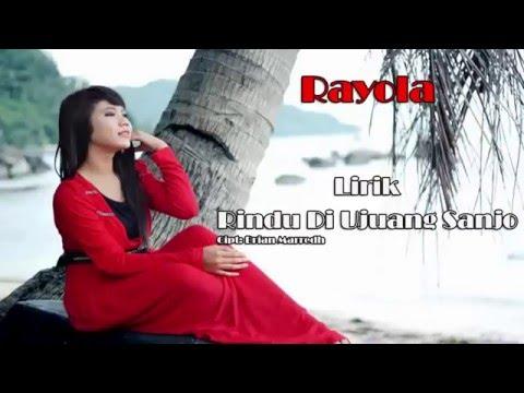 Rayola - Rindu Di Ujuang Sanjo (Lirik)