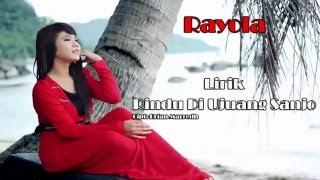 Download Lagu Rayola - Rindu Di Ujuang Sanjo (Lirik) mp3