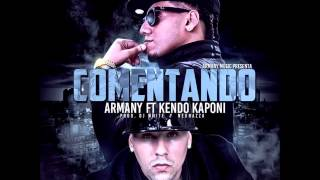 Armany Ft Kendo Kaponi - Comentando